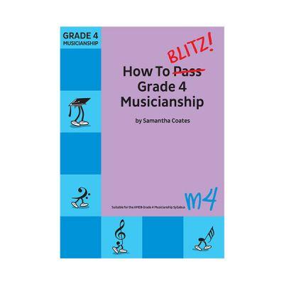 How To Blitz Grade 4 Musicianship