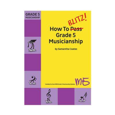 How To Blitz Grade 5 Musicianship
